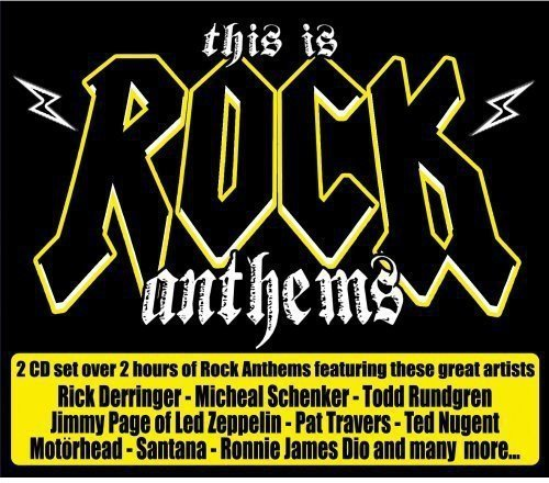 This Is Rock Anthems! This Is Rock Anthems!