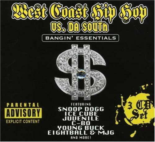 West Coast Hip Hop Vs. Da Sout West Coast Hip Hop Vs. Da Sout Explicit Version