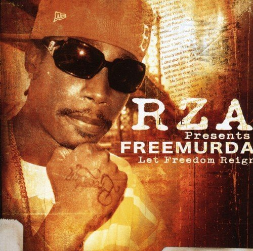 Rza Presents Free Murda Let Freedom Reign Explicit Version