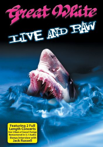 Great White Live & Raw