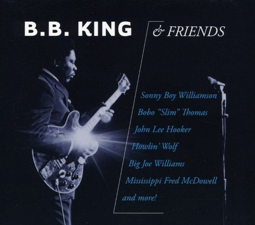 B.B. & Friends King B.B. King & Friends