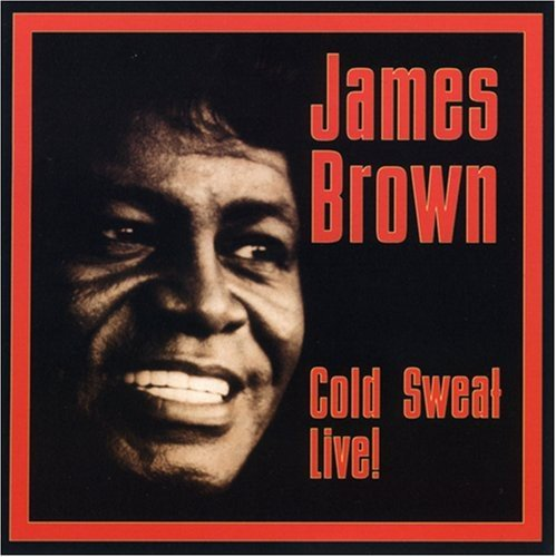 James Brown Cold Sweat Live