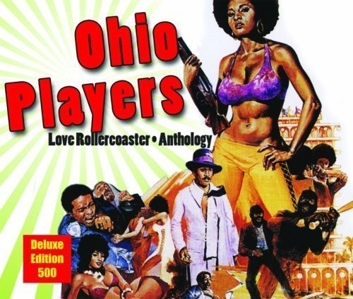 Ohio Players Love Rollercoaster The Antholo