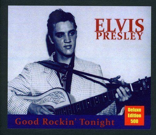 Elvis Presley Good Rockin' Tonight Deluxe Ed.