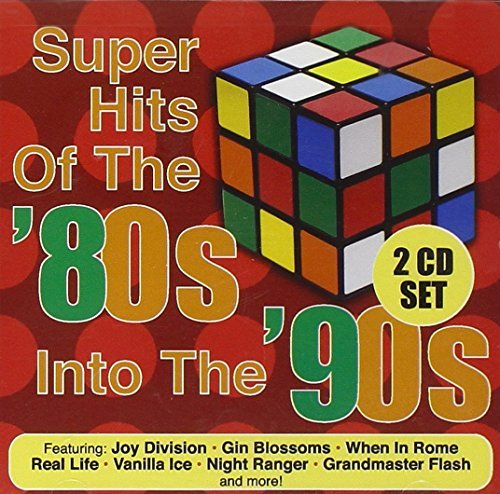 Super Hits Of The '80s Into Th Super Hits Of The '80s Into Th
