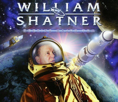 William Shatner Seeking Major Tom