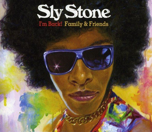 Stone Sly I'm Back! Family & Friends