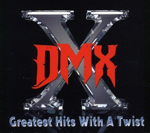 Dmx Greatest Hits With A Twist Explicit Version