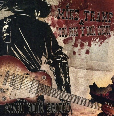Mike & The Rock 'n' Roll Tramp Stand Your Ground