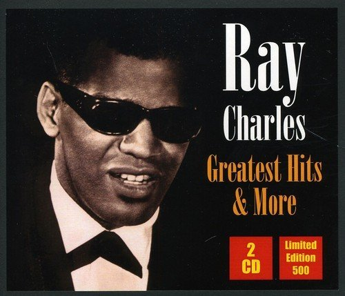Ray Charles Greatest Hits & More