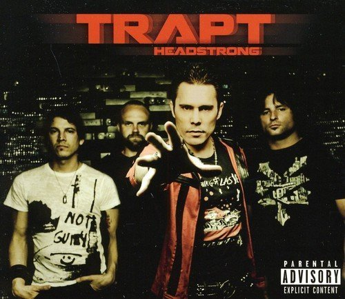 Trapt Headstrong Explicit Version