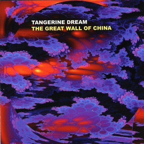 Tangerine Dream Great Wall Of China