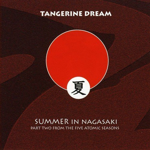 Tangerine Dream Summer In Nagasaki