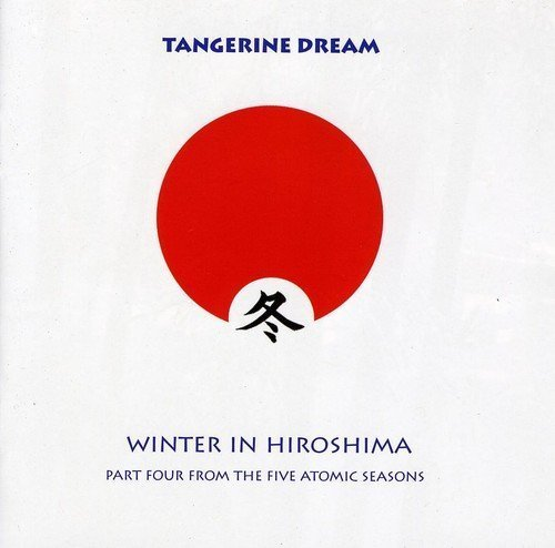 Tangerine Dream Winter In Hiroshima