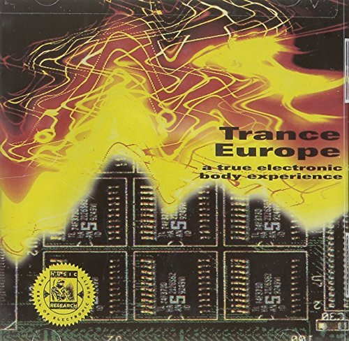 Trance Europe True Electric Body Experience