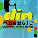Din Decade Of The Brain