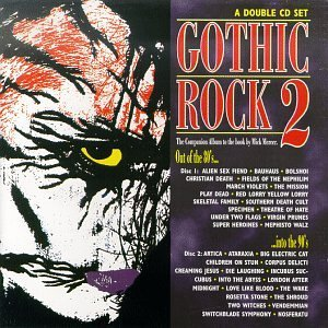 Gothic Rock Gothic Rock 2 Bauhaus Theatre Of Hate Stone Gothic Rock