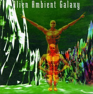 Alien Ambient Galaxy Alien Ambient Galaxy Cypher 7 Divination Laswell Namlook