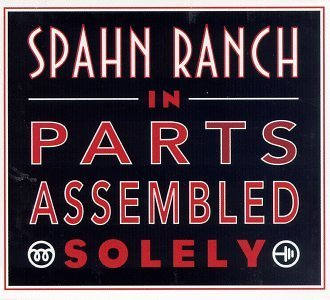 Spahn Ranch In Parts Assembled Solely