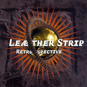 Leather Strip Leather Strip Retrospective