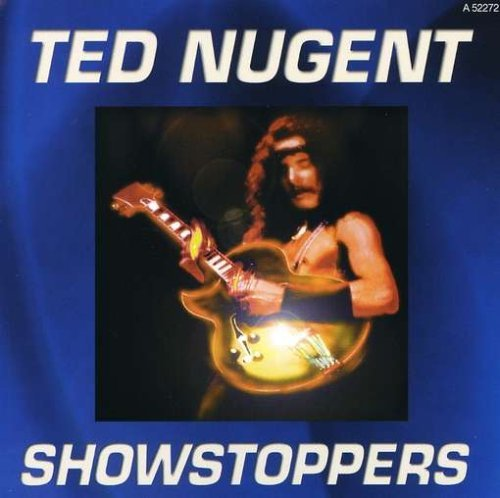 Ted Nugent Show Stoppers