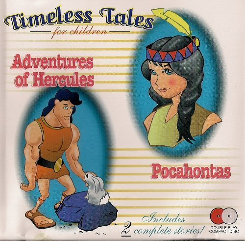 Timeless Tales For Children Adventures Of Hercules Pocahontas