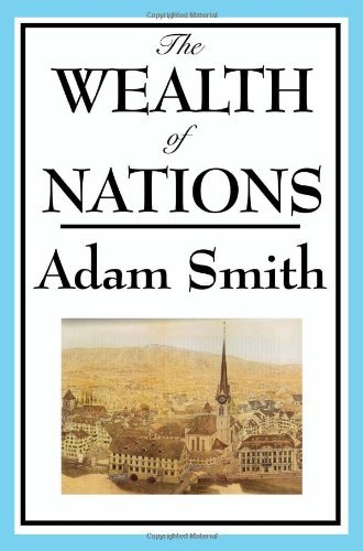 Adam Smith The Wealth Of Nations Books 1 5