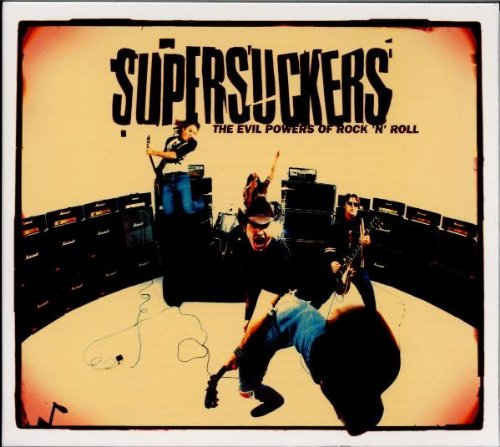 Supersuckers Evil Powers Of Rock N' Roll