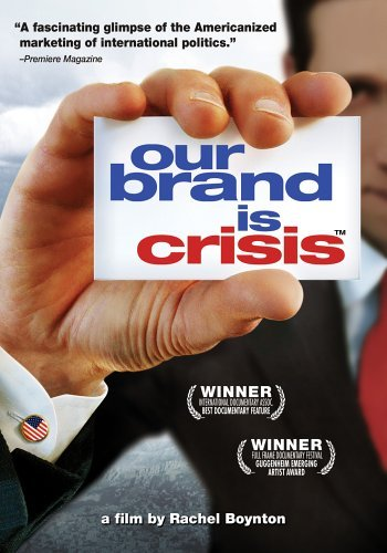 Our Brand Is Crisis Our Brand Is Crisis Nr