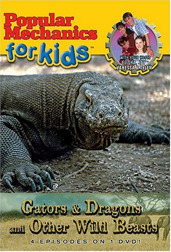 Popular Mechanics For Kids Gators & Dragons & Other Wild Clr Nr