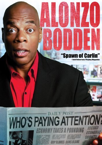 Alonzo Bodden Who's Paying Attention? Nr