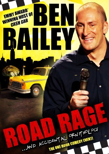 Ben Bailey Road Rage & Accidental Ornitho Nr