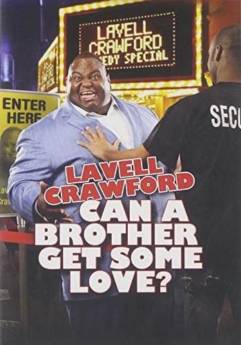 Can A Brother Get Some Love? Crawford Lavell Nr