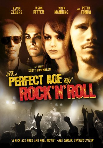 Perfect Age Of Rock 'n' Roll Ritter Fonda Haas Manning R