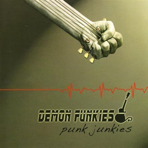 Demon Funkies Punk Junkies