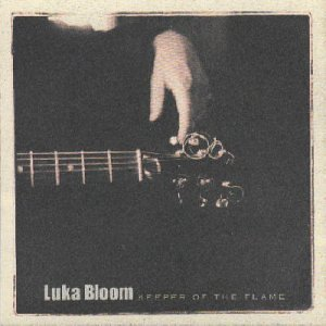 Luka Bloom Keeper Of The Flame
