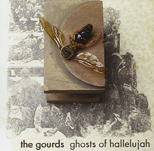 Gourds Ghosts Of Hallelujah