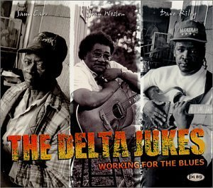 Delta Jukes Working For The Blues