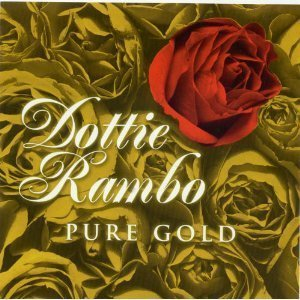 Dottie Rambo Pure Gold