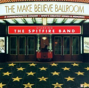 Spitfire Band Make Believe Ballroom