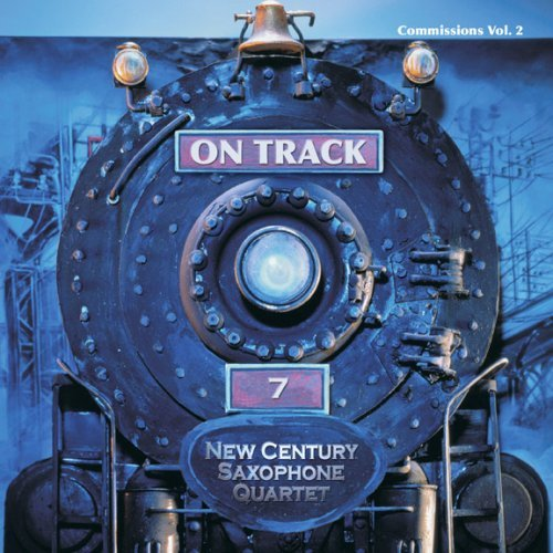 New Century Saxophone Quartet Vol. 2 On Track