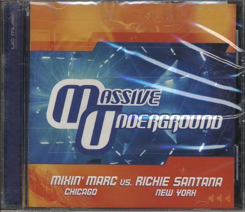 Mixin' Marc Santana Vol. 4 Massive Underground Club Series