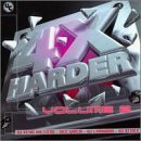 Four X Harder Vol. 2 Four X Harder Mixed By Dj Lynnwood Dj Attack Four X Harder