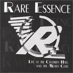 Rare Essence Live At Celebrity Hall & Metro