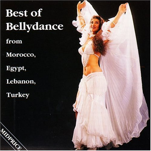 Best Of Bellydance From Mor Best Of Bellydance From Morocc Ramzy Sayyah Hassan Sax