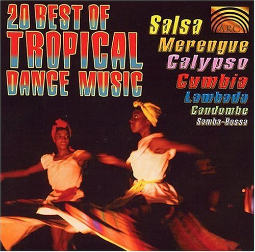Tropical Dance Music 20 Best Of Tropical Dance Musi