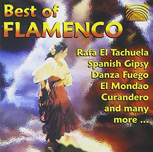 Best Of Flamenco Best Of Flamenco Los Alhama Danza Fuego Narvalo