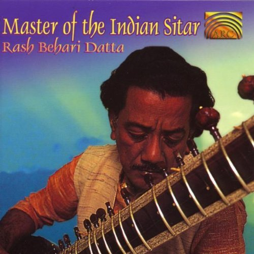 Rash Behari Datta Master Of The Indian Sitar