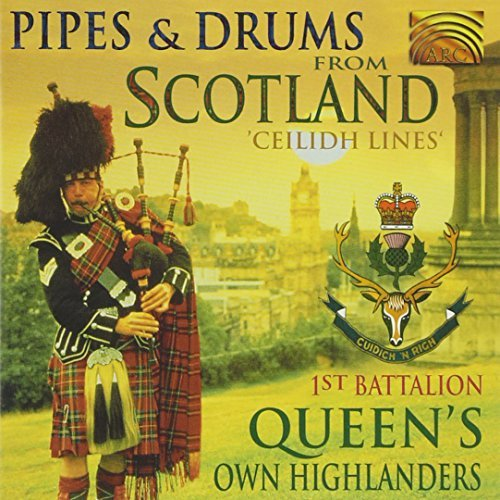 First Battalion Queen's Own Hi Pipes & Drums From Scotland Ce