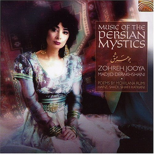 Jooya Derakhshani Music Of The Persian Mystics